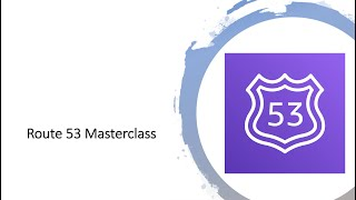 AWS Tutorials | Route 53 Masterclass | AWS Networking | May 18, 2019