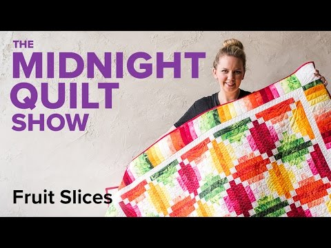 4-Color Fruit Slices Quilt   Midnight Quilt Show with Angela Walters