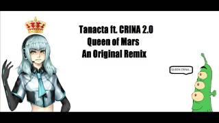 【UTAU Orininal Remix】Queen of Mars (Phineas and Ferb) 【CRINA】