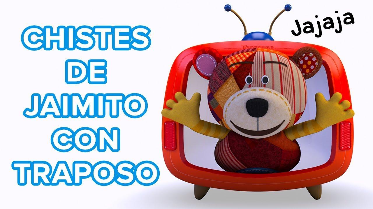 Los mejores chistes de Jaimito para niños | Chistes cortos con Traposo ????
