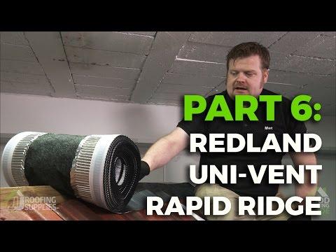 How to install Redland's Uni-Vent Rapid Ridge