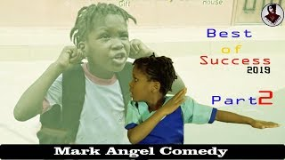 Best of Success Mark Angel Comedy,Complete Episode Part 2 Try Not To Laugh Compilation