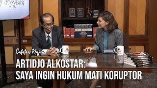 "Catatan Najwa Part 1 - Palu Hakim Artidjo: ""Saya Ingin Hukum Mati Koruptor"""