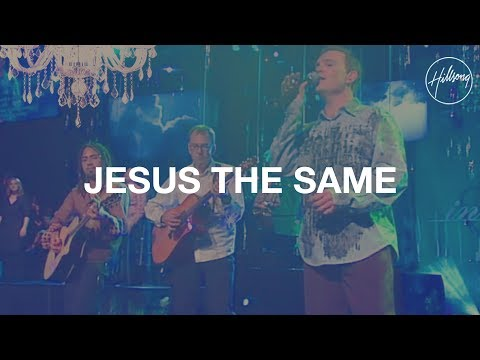 Jesus The Same
