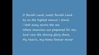 """""""Beulah Land"""""""