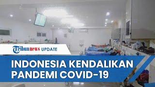 Dapat Pujian dari Dunia, Indonesia Salah Satu Negara Terbaik dalam Kendalikan Penularan Covid-19