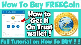 Get FREE Coin (FREE) New Airdrop  Claim Trust Wallet  Tutorial On How to Buy FREEcoin🤑