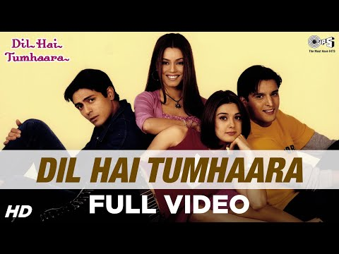Download Dil Hai Tumhaara - Video Song | Dil Hai Tumhaara | Preity, Arjun & Jimmy | Alka, Kumar Sanu & Udit Mp4 HD Video and MP3