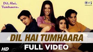 Dil Hai Tumhaara | Preity, Arjun & Jimmy | Alka   - YouTube