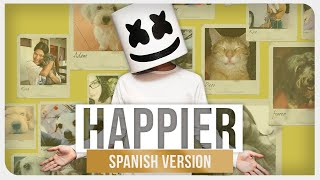 Marshmello Ft. Bastille - Happier (Spanish Version)