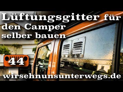🥵 Lüftungsgitter mit Ventilator im Camper selber bauen   AusbauVlog44   wirsehnunsunterwegs.de