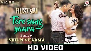Tere Sang Yaara Remix by Shilpi Sharma | Rustom   - YouTube