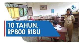 Gaji Rp800 Ribu per Bulan selama 10 Tahun Mengajar, Kisah Inspiratif Guru Bertha Buadera