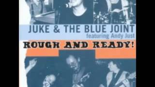 Juke & The Blue Joint & Andy Just - Rough And Ready - 1997 - Blue & Lonesome - Dimitris Lesini