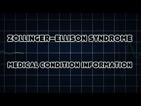 Video Zollinger–Ellison syndrome (Medical Condition)