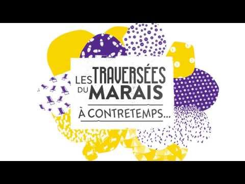 Les Traversées du Marais