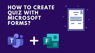 Microsoft Teams - Creating Quiz with Forms