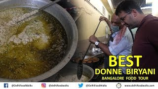 Bangalore Food Tour - BEST DONNE Biryani, BUTTER Idli | Karnataka Food Tour