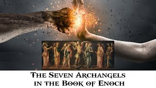 The Seven Archangels in the Book of Enoch: 7 Eyes and Spirits of God