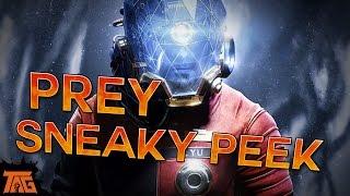 Prey - NEW GAMEPLAY & DETAILS!