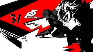 Bringing Justice To The World - 31 - Persona 5