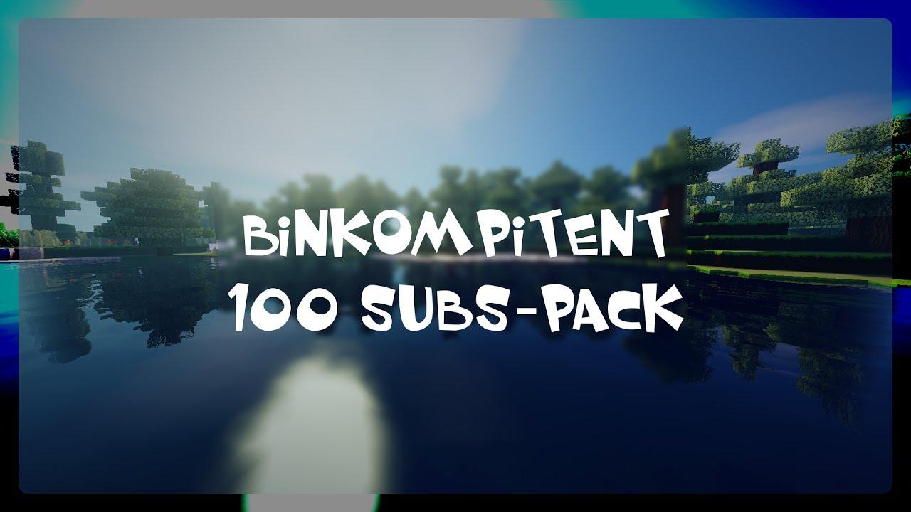 BinKompitent100Subs