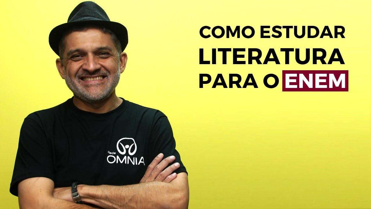 Como Estudar Literatura Para o Enem 2018