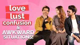 When Gaurav Chopra, Shiv Pandit and Tara Got Stuck in Awkward Situations| Love, Lust and Confusion