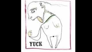 Yuck - Yuck Full Album
