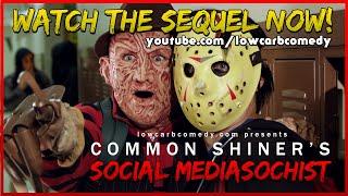 Common Shiner's Social Mediasochist | Teen Slasher Romantic Parody Music Video | Lowcarbcomedy