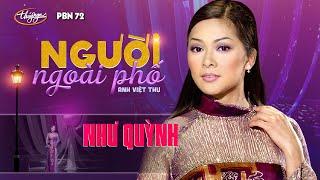 Như Quỳnh - Người Ngoài Phố (Anh Việt Thu) PBN 72
