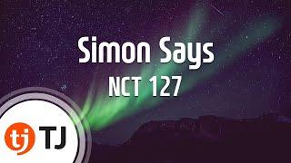 [TJ노래방] Simon Says   NCT 127  TJ Karaoke