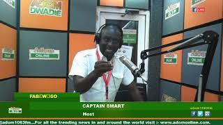 DWASO NSEM FABƐWƆSO WITH CAPTAIN SMART ON ADOM FM (17-7-19)