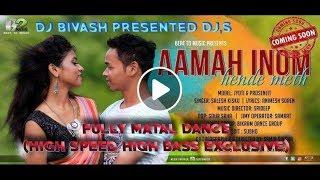 Aamah Inom Hende Meth    Matal Dance    High Speed High Bass Exclusive    Dj Bivash