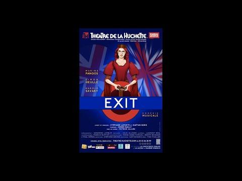 Exit (bande annonce Huchette)