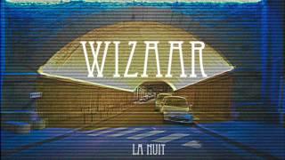 Wizaar - La Nuit