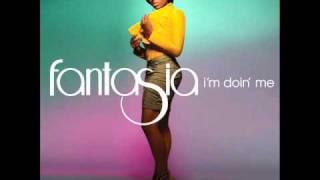 Fantasia   I'm Doin' Me