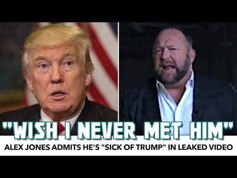 """Alex Jones Admits He's """"Sick Of Trump"""" In Leaked Video"""