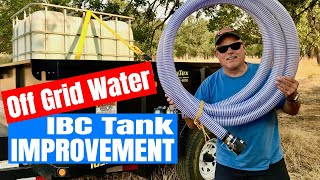 Off Grid Water - AWESOME IBC Tank Improvement
