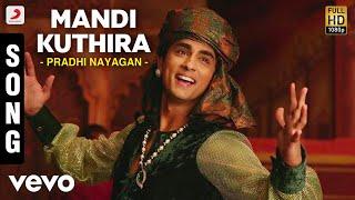 Pradhi Nayagan - Mandi Kuthira