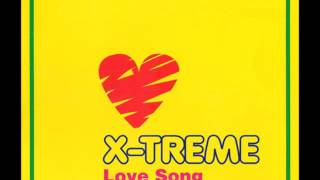 X Treme ‎– Love Song (Original Album Version)