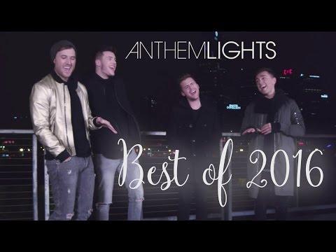 Best of 2016 Medley | Anthem Lights Mashup