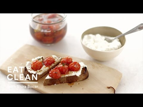 Roasted Cherry Tomato Sauce and Ricotta on Toast – Eat Clean with Shira Bocar