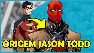 ORIGEM COMPLETA JASON TODD | O RED HOOD