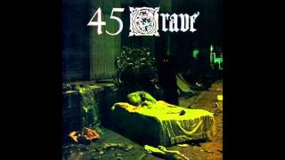 "45 Grave ""Partytime"""