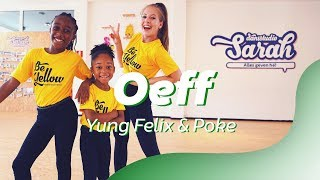 OEFF   Yung Felix & Poke | Dance Video | Choreography