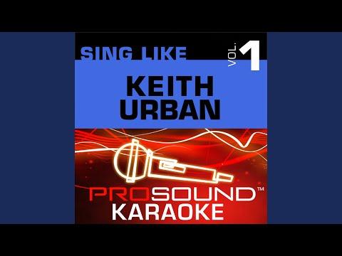 Somebody Like You (Karaoke Instrumental Track) (In the Style of Keith Urban)
