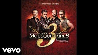 """Comédie musicale 'Les trois mousquetaires"""": J'ai besoin d'amour comme tout le monde (audio)"""