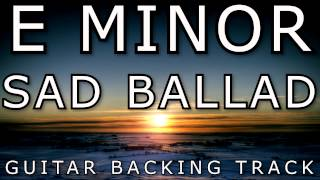 E Minor  Sad Ballad  Acoustic Guitar Backing Track
