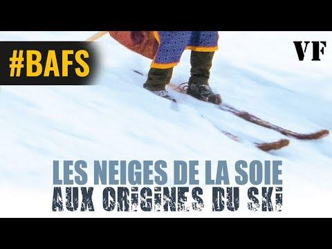 Les Neiges de la soie : aux origines du ski - Bande Annonce VF – 2018